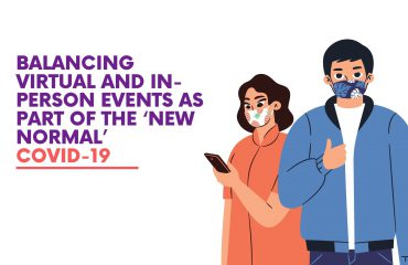 Balancing Virtual and In-Person Events As Part Of The 'New Normal'